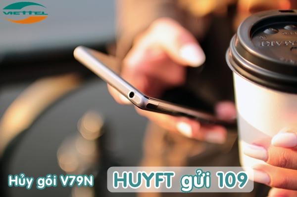 Hướng dẫn cách hủy gói V79N Viettel an toàn đơn giản