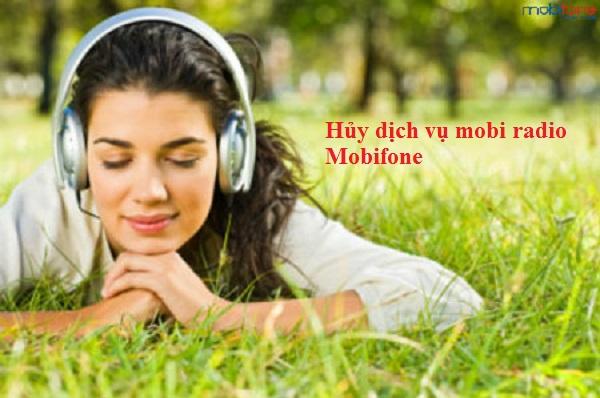 Làm sao để hủy dịch vụ mobi radio Mobifone?