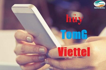 Làm sao để hủy gói TomG Viettel nhanh nhất?
