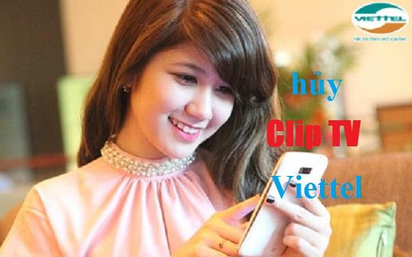 Hướng dẫn nhanh cách hủy dịch vụ Clip TV Viettel