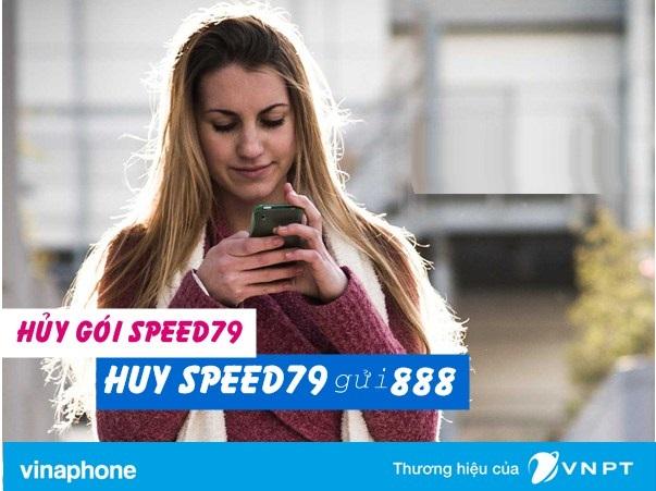 Học nhanh cách hủy gói 4G Data Speed79 Vinaphone  ưu đãi nhất