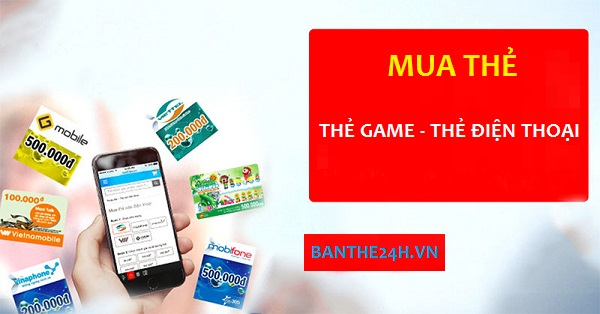 Mua thẻ các loại thẻ game, thẻ điện thoại giá rẻ không giới hạn!