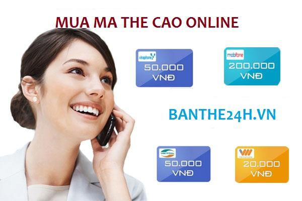 Giới thiệu 1 cách mua ma the cao online nhanh - tiện lợi - giá rẻ!
