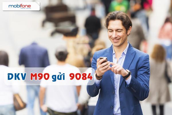 Đăng kí nhanh gói cước M90 của Mobifone nhận ưu đãi lớn nhất