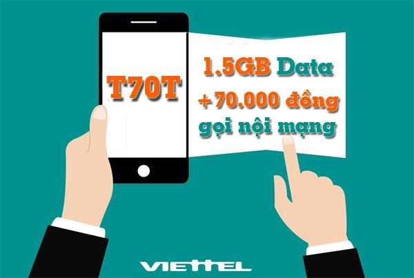 Nhận ưu đãi 2 trong 1 từ gói T70T Viettel
