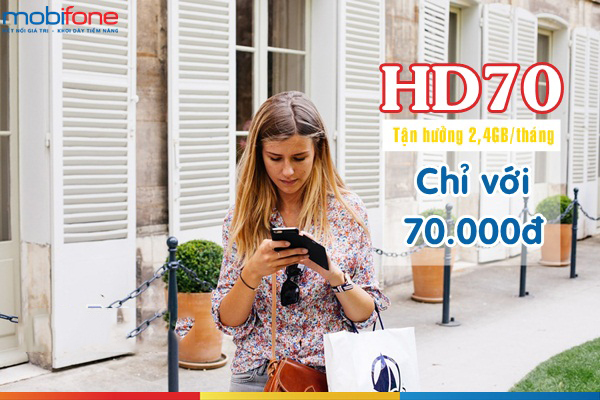 Nhận ngay ưu đãi khủng khi đăng kí gói cước HD70 Mobifone