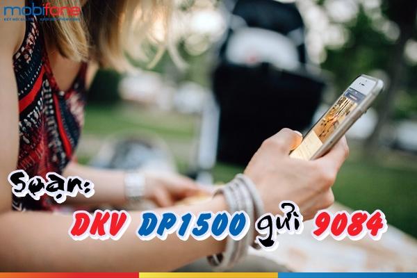 Hướng dẫn nhanh cách đăng kí gói DP1500 Mobifone