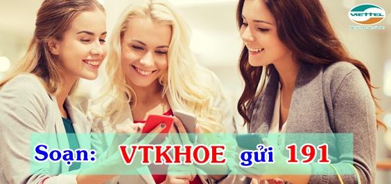 Đăng kí gói VT khỏe Viettel nhận ngay ưu đãi khủng nhất