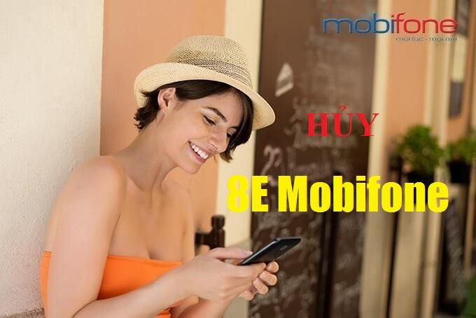 Làm sao để hủy gói cước 8E của Mobifone?