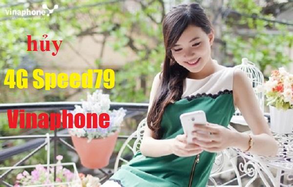 Cách hủy ưu đãi từ gói cước 4G Data SPEED79 Vinaphone