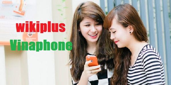 Bật mí cách nhận ưu đãi từ dịch vụ Wikiplus Vinaphone