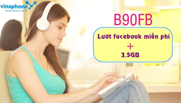 Lướt facebook miễn phí và tặng data khi tham gia gói B90FB Vinaphone