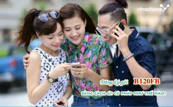 Cách nhận ưu đãi 6Gb data từ gói cước B120FB Vinaphone