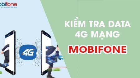 Học nhanh cách kiểm tra dung lượng 4G mobifone còn lại nhanh nhất