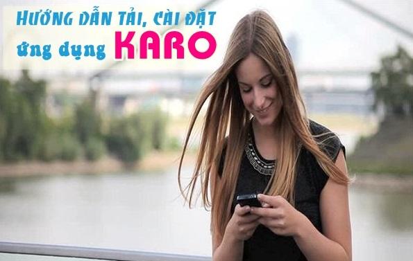Bật mí ưu đãi hấp dẫn từ ứng dụng Karo Vinaphone