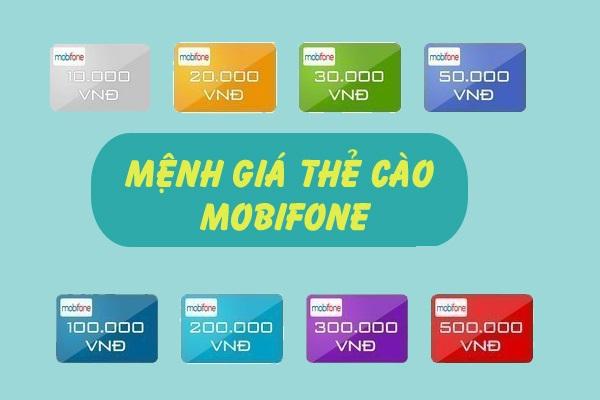 Các mệnh giá thẻ cào Mobi trên thị trường