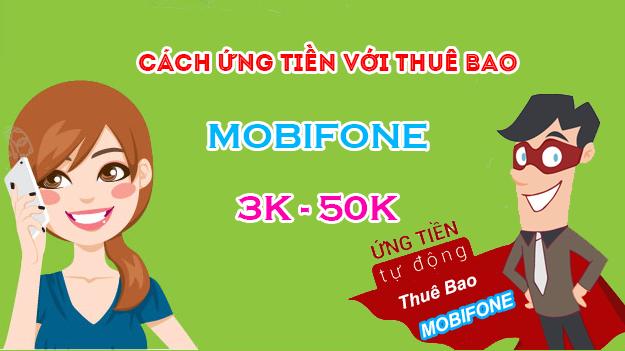 Làm sao để ứng tiền Mobi nhanh nhất?