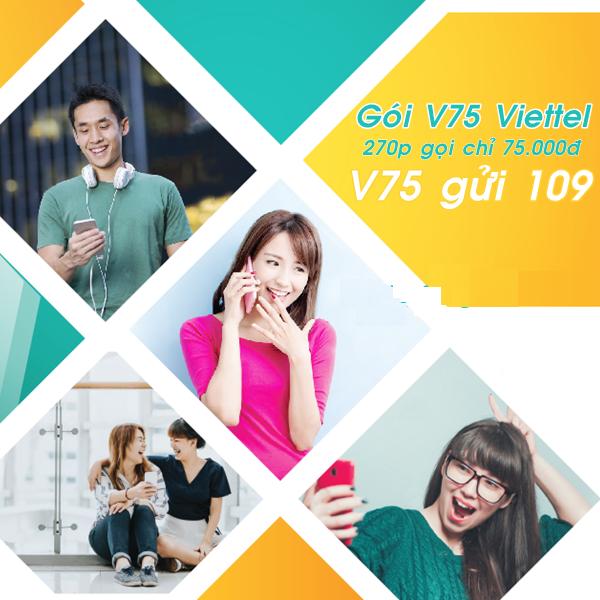 Tặng 270 phút gọi miễn phí từ gói cước V75 Viettel