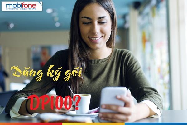 Tặng ngay ưu đãi data, gọi thoại và sms khi tham gia gói DP100 Mobifone
