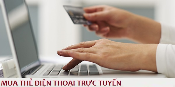 Bật mí cách mua thẻ điện thoại trực tuyến giá rẻ