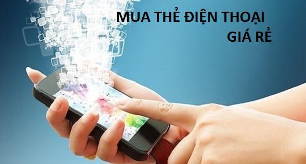 Hướng dẫn khách hàng mua thẻ điện thoại giá rẻ nhanh nhất