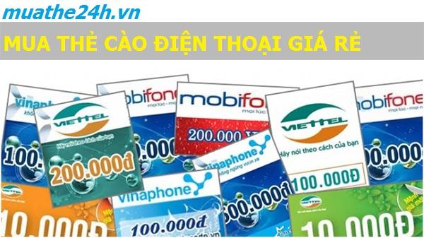 Mua thẻ cào điện thoại giá rẻ tại muathe24h.vn