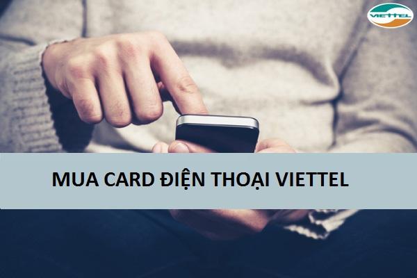 Tìm hiểu về phương pháp mua card điện thoại viettel hiện nay