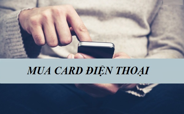 Các cách mua card điện thoại phổ biến tại muathe123.vn