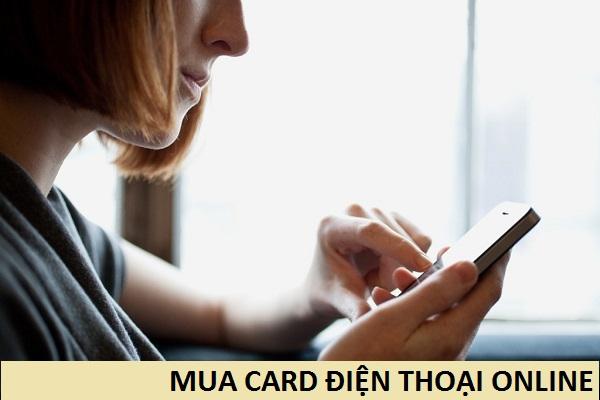 Cách nhanh chóng nhất để mua card điện thoại online