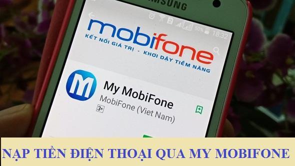 Các bước nạp tiền điện thoại qua ứng dụng My Mobifone