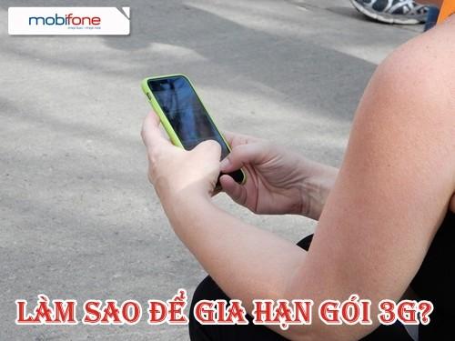 Làm sao gia hạn gói 3G Mobifone cho thuê bao di động?