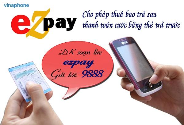 Đăng kí nhanh dịch vụ Ezpay vinaphone cho thuê bao trả sau