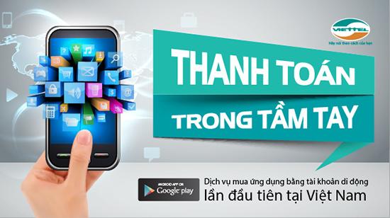 Hướng dẫn nhanh cách thanh toán trên Google Play bằng tài khoản Viettel