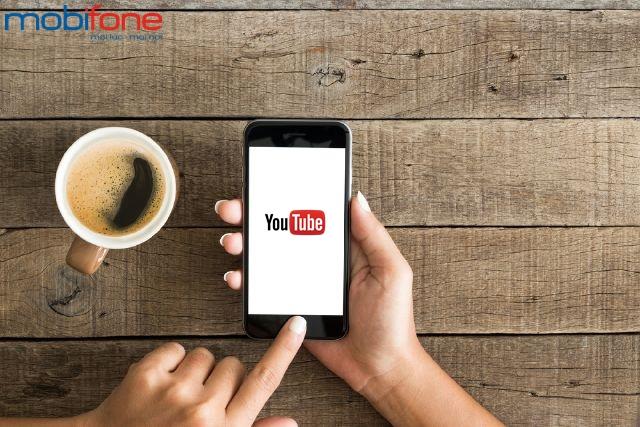 Truy cập Youtobe thả ga trong 30 ngày với gói YT30 Mobifone