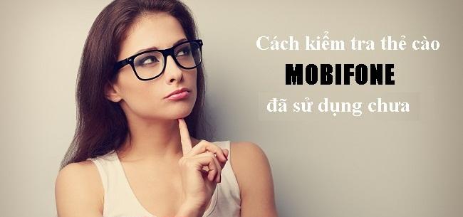 Các cách kiểm tra thẻ cào Mobifone đã nạp chưa