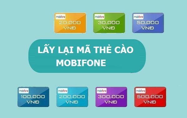 Chi tiết cách lấy lại mã thẻ cào Mobifone nhanh chóng