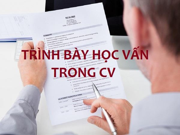 Phương pháp trình bày học vấn trong CV sao cho hiệu quả nhất!