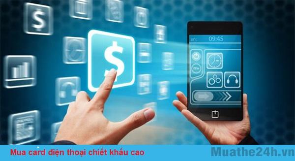 Giúp bạn mua card điện thoại chiết khấu cao