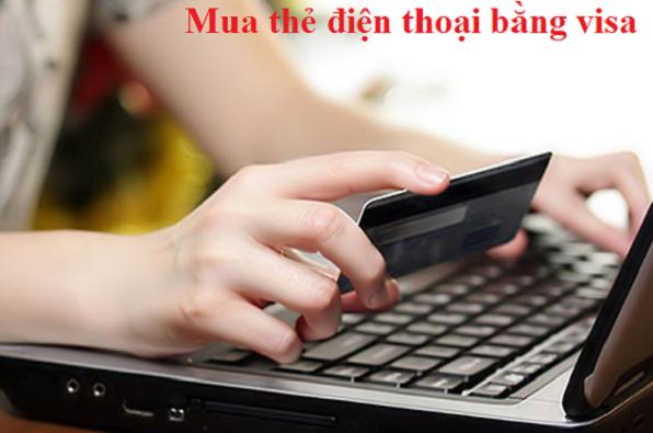 Tuyệt chiêu về cách mua thẻ điện thoại online bằng thẻ Visa