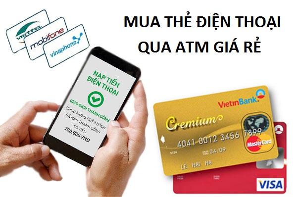 Bật mí cách mua thẻ điện thoại qua atm giá rẻ